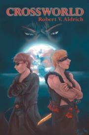 The first installment of the Crossworld Saga.